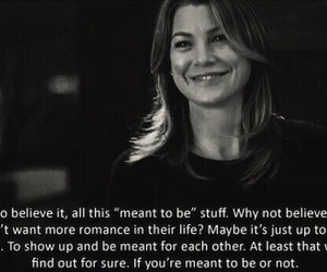 meant to be, quote, and grey's anatomy image