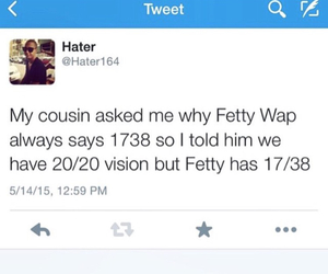 1738, fetty wap, and not too much... image