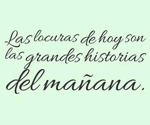 frases, history, and locuras image