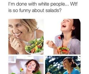 funny, salads, and wtf image