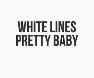 black and white, cocaine, and Lyrics image