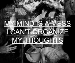 mess, mind, and quote image