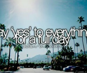 yes, before i die, and bucket list image