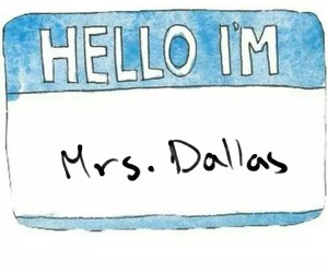 my name, cameron dallas, and mrs.dallas image