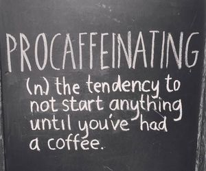 coffee, funny, and quote image