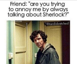 sherlock, friend, and funny image