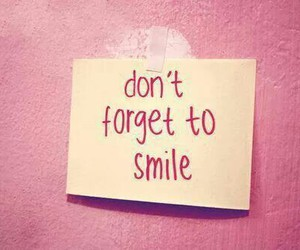don't forget to smile image