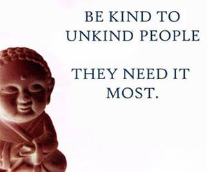 Buddha, quote, and be kind image
