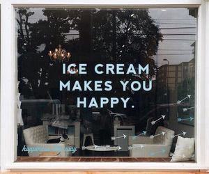 ice cream, happy, and quotes image