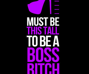 boss, bitch, and heels image