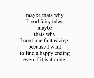 quotes, fairytale, and happy image