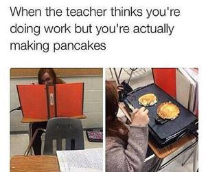 school, funny, and pancakes image