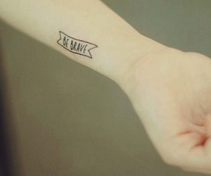 tattoo, be brave, and brave image