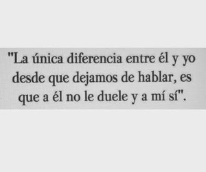 frases, duele, and diferencia image
