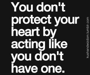 quote, heart, and protect image