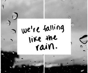 rain, falling, and quote image