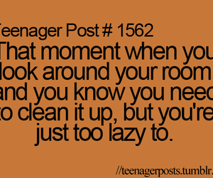 Lazy, teenager post, and teenager posts image