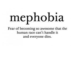 mephobia, awesome, and quote image