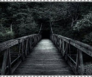 dark and bridge image