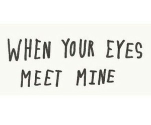 couple, eyes, and quote image