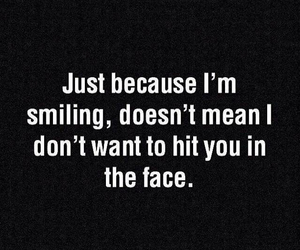 quote, face, and smile image