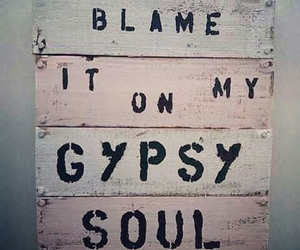 gypsy, soul, and quotes image