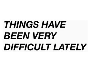 difficult and quote image