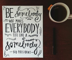 quote, somebody, and coffee image