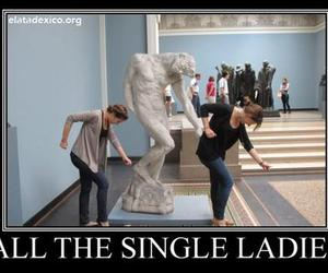 funny, beyoncé, and single ladies image