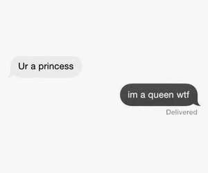 Queen, princess, and funny image