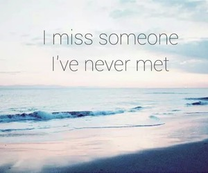 missing, sad, and never met image