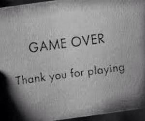 game over, game, and quotes image