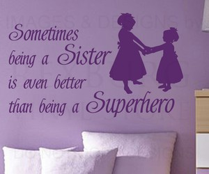quotes, sisters, and superhero image