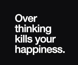 happiness, sad, and overthinking image
