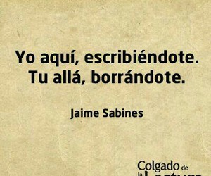 quotes, frases en español, and jaime sabines image
