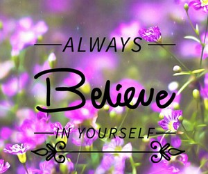 always, frases, and believe image