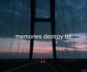 memories, quotes, and sad image