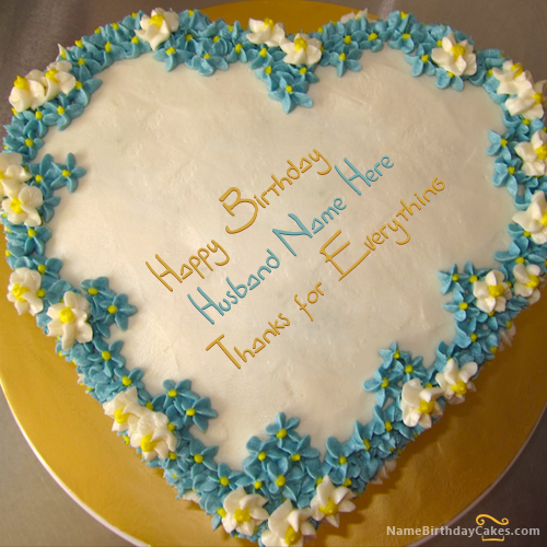 Enjoyable Write Name On Heart Birthday Cake For Husband Happy Birthday Wishes Personalised Birthday Cards Veneteletsinfo