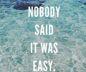 nobody, Easy, and quote image
