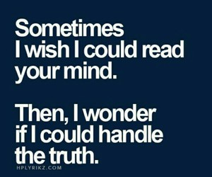 mind, quote, and truth image