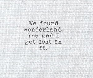 wonderland, quote, and found image
