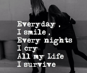cry, smile, and survive image