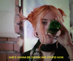 drunk, stupid, and quotes image