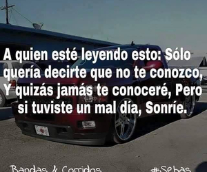 frases, sonrie, and corridos image