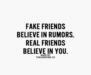 believe, rumors, and real friends image