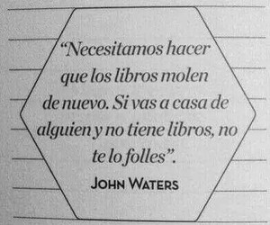 book, frases, and John Waters image