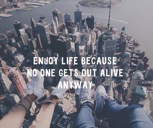 alive, enjoy, and life image