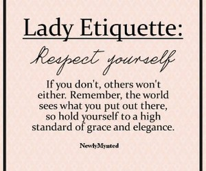 quotes, lady, and respect image