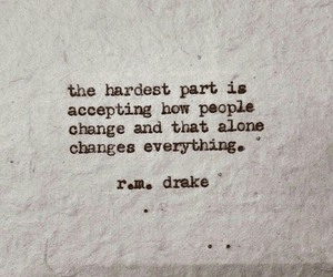 change, quotes, and r.m. drake image