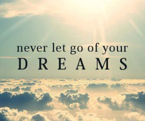 Dream, quotes, and sky image